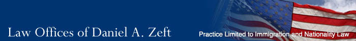Law Offices of Daniel A. Zeft - Practice Limited to Immigration and Nationality Law